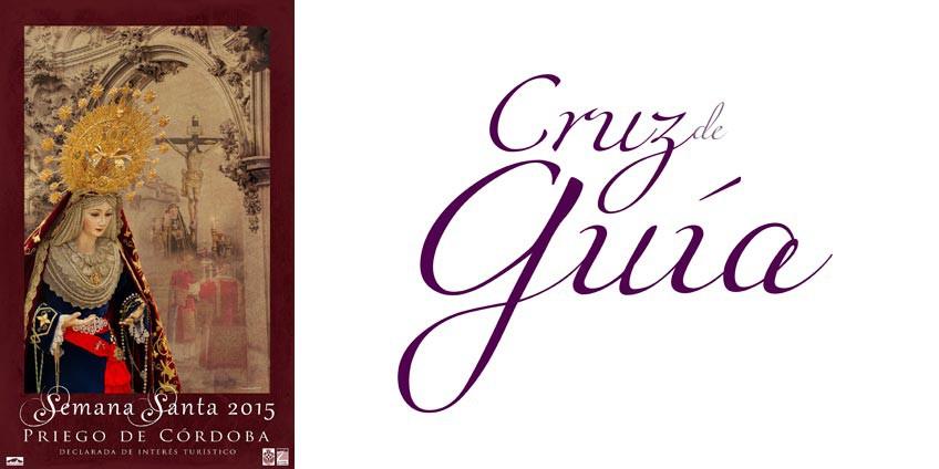 Cartel de Semana Santa Priego 2015 - Cruz de Guía