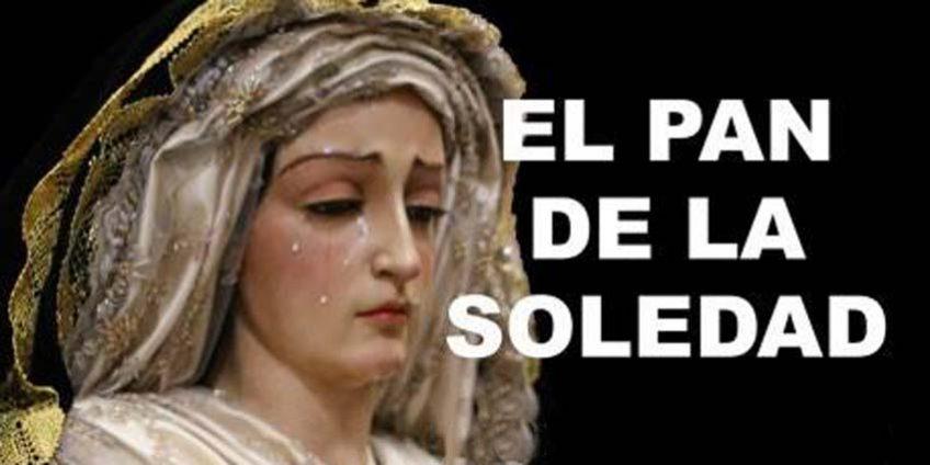 El Pan de la Soledad